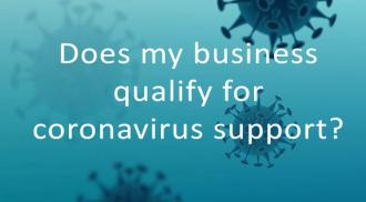 Does my business qualify for coronavirus support?