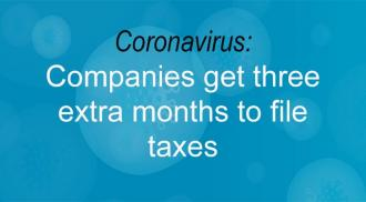 Coronavirus: Companies get three extra months to file taxes